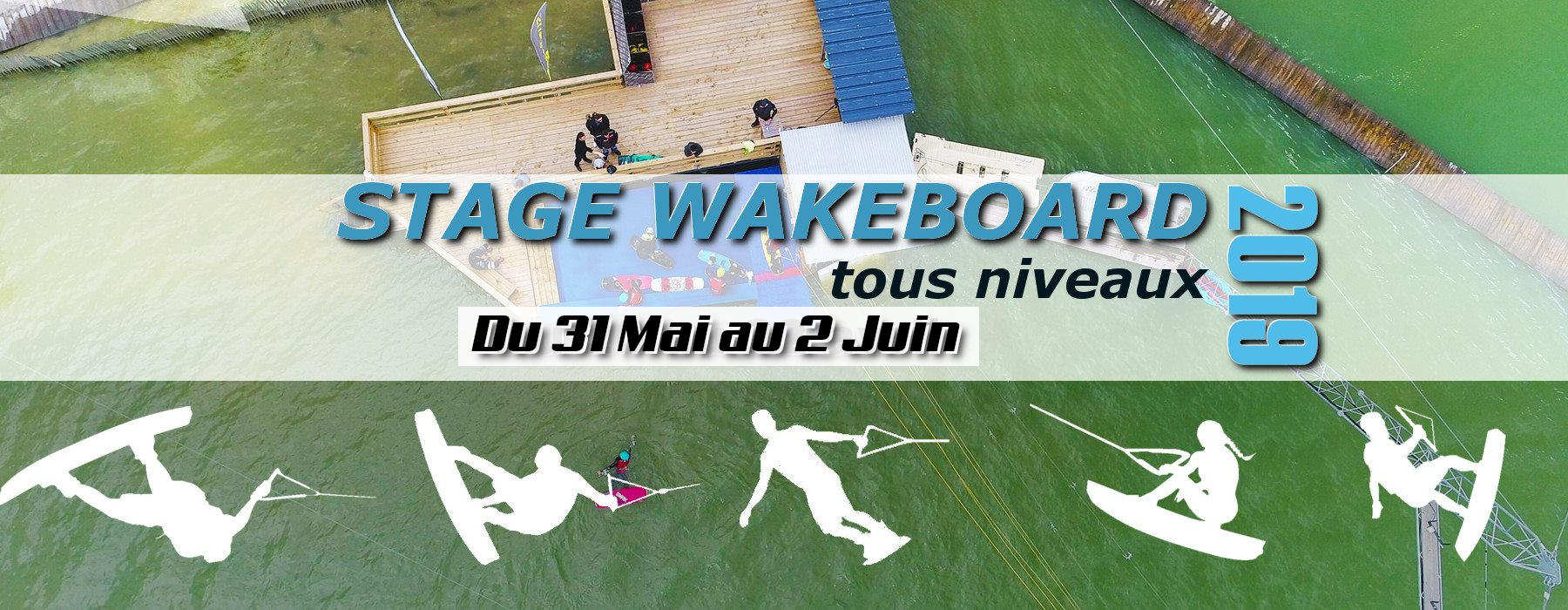 Stage wakeboard tous niveaux