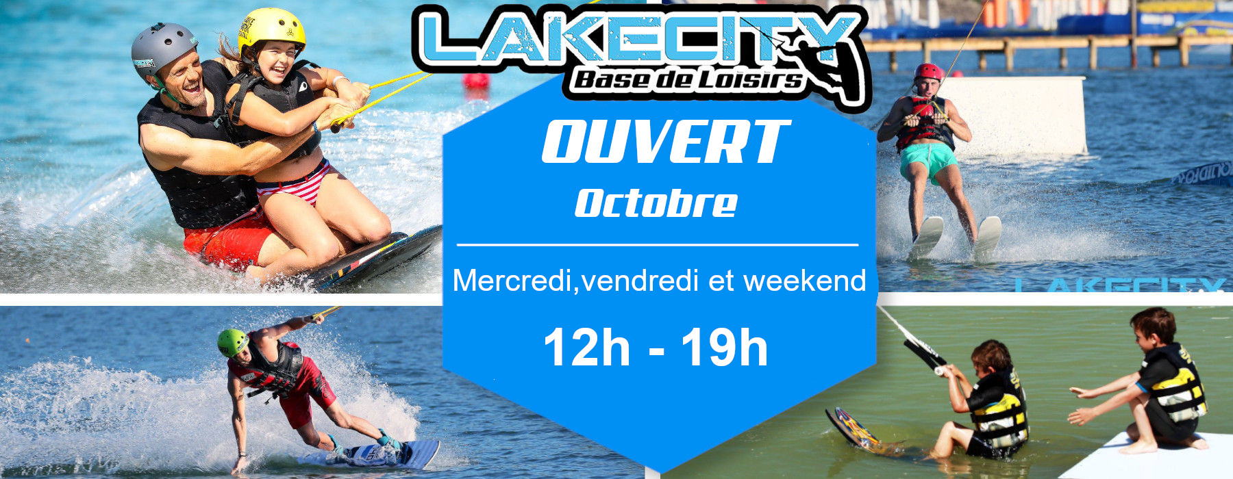 ouverture wakeboard octobre